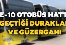 E-10 Sabiha Gökçen Havalimanı Kurtköy/Kadıköy Sefer Saatleri ve Geçtiği Duraklar
