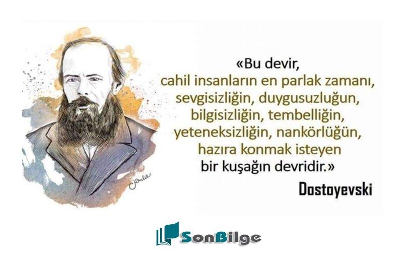 Dostoyevksi kitaplarından alıntılar