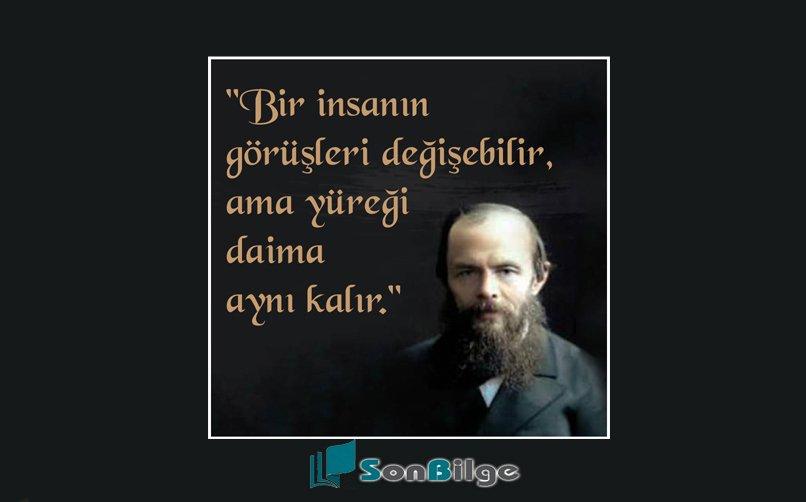 Dostoyevskinin eserlerinden alıntılar