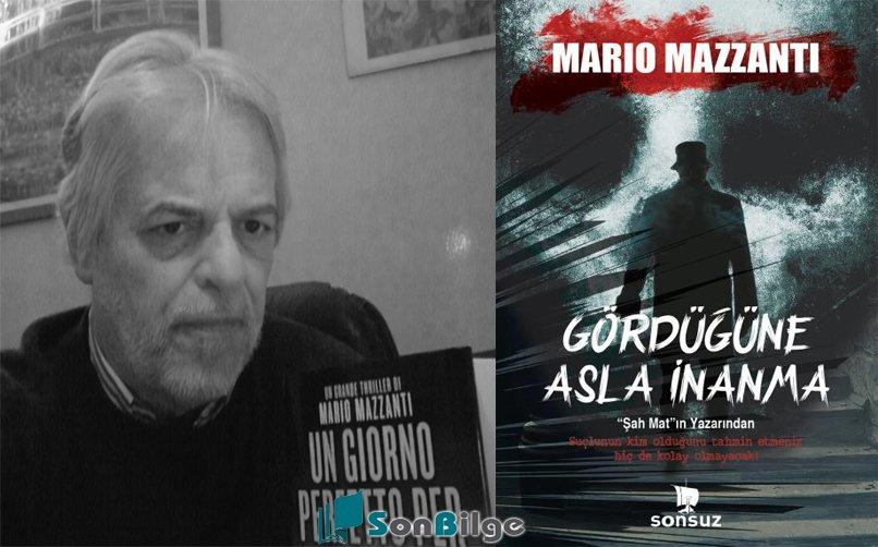 Gördüğüne Asla İnanma- Marıo Mazzanti
