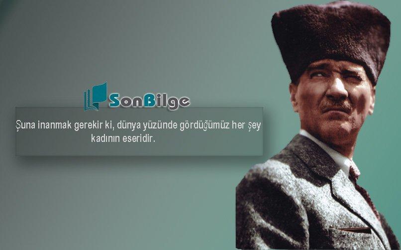 En Unutulmaz Atatürk Sözleri