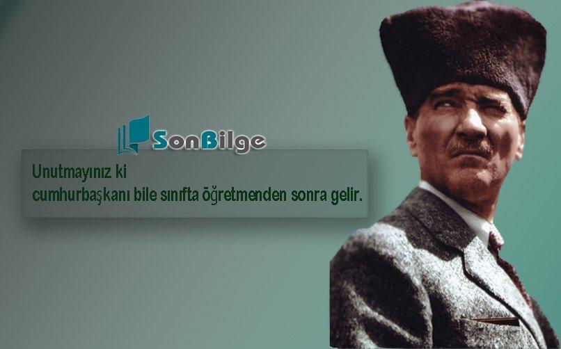 Öğretmenlerle İlgili Atatürk Sözleri Kısa